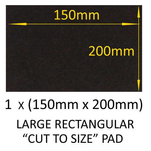 150mm x 200mm LARGE RECTANGULAR ''CUT TO SIZE'' SELF ADHESIVE FELT PADS